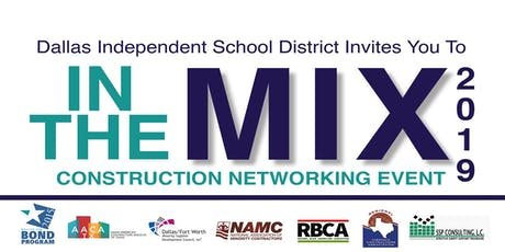 Dallas ISD In The Mix Construction Networker  tickets