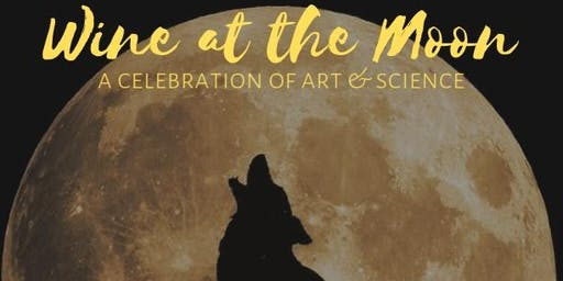 Wine at the Moon: A Celebration of Art and Science