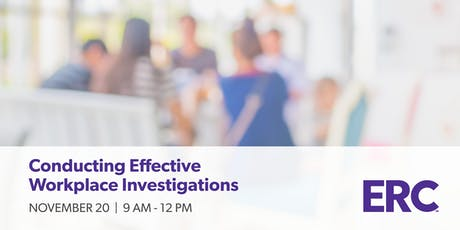 Conducting Effective Workplace Investigations tickets