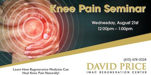 David Price Center Knee Pain Seminar - 8/21
