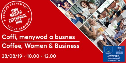 Coffee, Women and Business | Coffi, Menywod a busnes