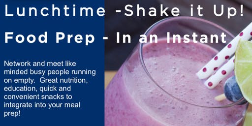 Lunchtime - Shake it Up!