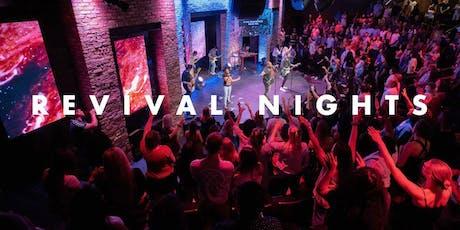REVIVAL NIGHTS | WEEK 1 tickets