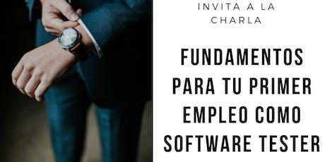 Fundamentos Para Tu Primer Empleo Como Software Tester  tickets
