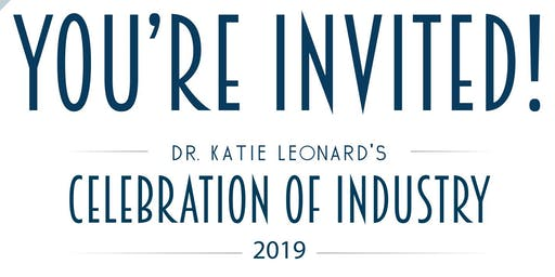 Dr. Katie Leonard's Celebration of Industry