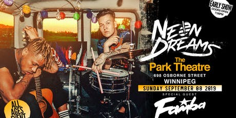 Neon Dreams with special guest FAMBA and local support from Encore tickets