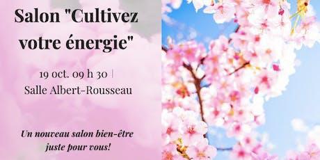 """Salon """"Cultivez votre énergie billets"""