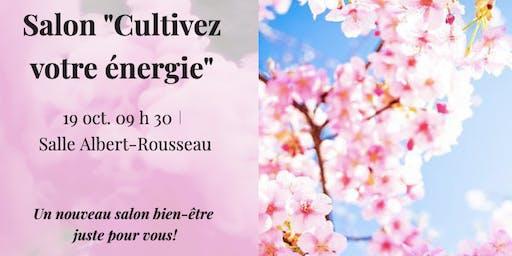 """Salon """"Cultivez votre énergie"""