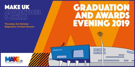 EEF/ Make UK Graduation Evening  tickets