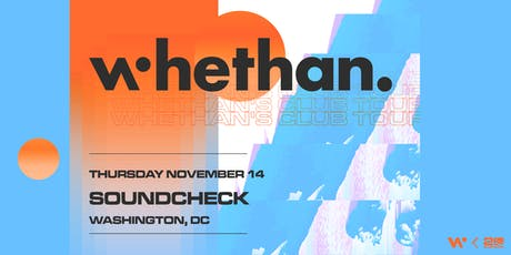 Whethan tickets