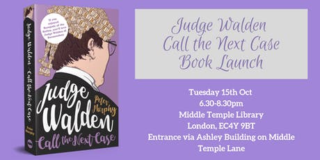 Judge Walden: Call the Next Case Book Launch  tickets