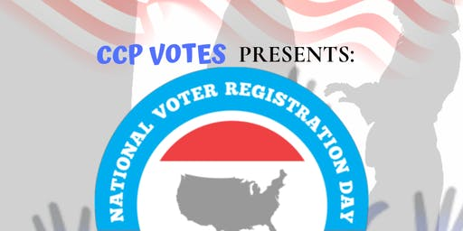 CCP Votes Presents National Voter Registration Day