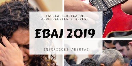 EBAJ - 2019 | Escola Bíblica de Adolescentes e Jovens ingressos