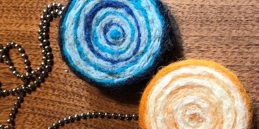 ART BAR SEPTEMBER 3rd - Felted Necklaces