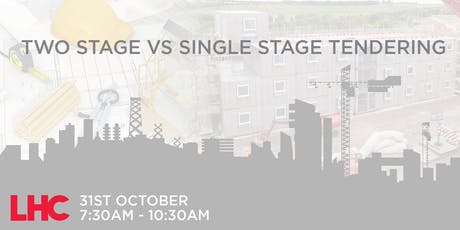 2 Stage vs Single Stage Tendering – Challenges and Benefits hosted by LHC tickets
