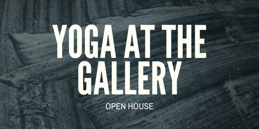Yoga At The Gallery Open House - Enhanced Yoga