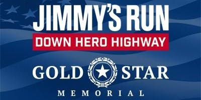 Jimmy's Run & Gold Star Memorial 2019
