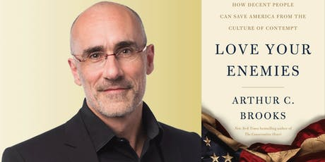 Arthur Brooks: Love Your Enemies tickets