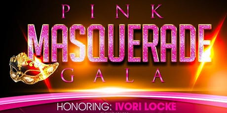 Pink Gala for Breast Cancer Awareness Honoring Ivori Locke tickets