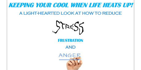 Keeping Your Cool When Life Heats Up! tickets