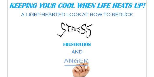 Keeping Your Cool When Life Heats Up!