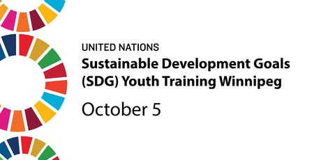 Sustainable Development Goals (SDG) Youth Training - Winnipeg tickets