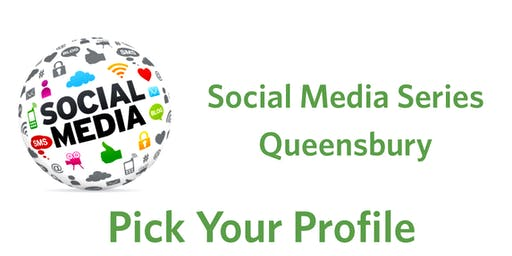 Social Media Series Queensbury- Pick Your Profile