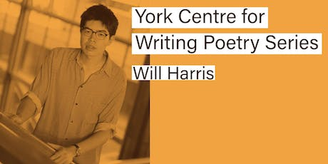 York Centre for Writing Poetry Series - Will Harris  tickets