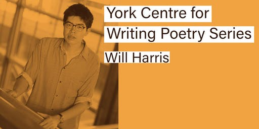 York Centre for Writing Poetry Series - Will Harris
