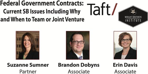 Federal Government Contracts:  Current Small Business Issues Including Why and When to Team or Joint Venture