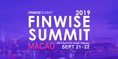 Finwise Summit 6th global edition 2019 MACAO - The future of DeFi tickets