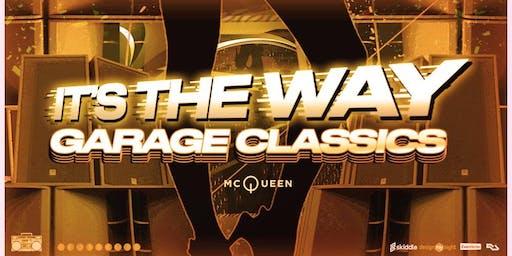It's The Way: Garage Classics