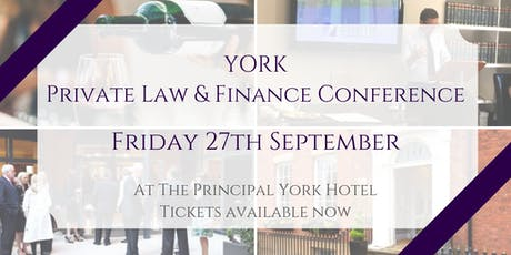 York Private Law and Finance Conference tickets