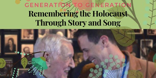 Remembering the Holocaust through Story & Song