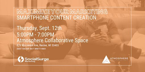 Maximize Your Marketing | Smartphone Content Creation