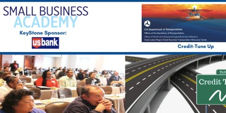 Small Business Academy & USDOT Credit Tune-up tickets
