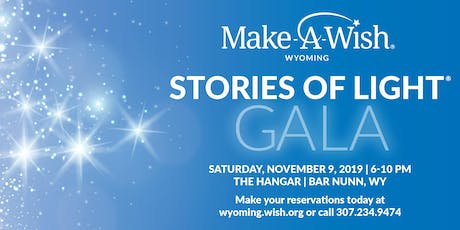 Make-A-Wish Wyoming's Stories of Light Gala  tickets