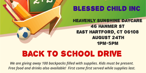 Blessed Child Inc Back To School Drive