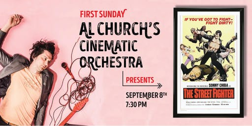 Al Church's Cinematic Orchestra Presents: The Street Fighter (1974)