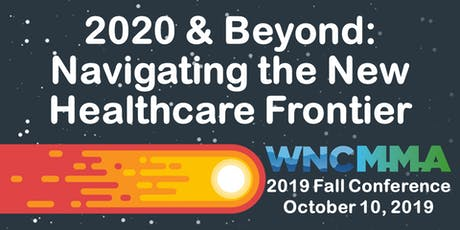 WNC Medical Managers Assoc. 2019 Annual Fall Conference tickets