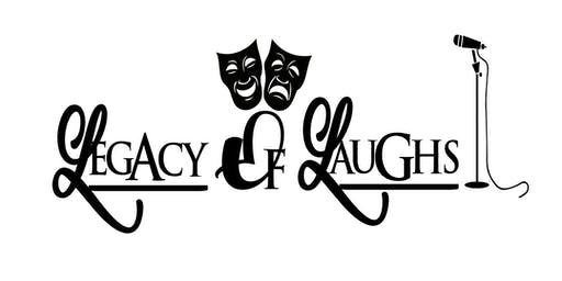 Legacy Of Laughs 2nd Saturdays