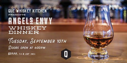Que Whiskey Dinner feat. Angel's Envy