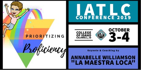 2019 IATLC Conference: Prioritizing Proficiency with La Maestra Loca! tickets