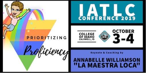 2019 IATLC Conference: Prioritizing Proficiency with La Maestra Loca!