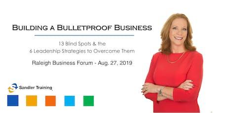 Building a Bulletproof Business tickets