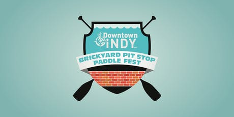 Downtown Indy, Inc.'s Brickyard Pit Stop Paddle tickets