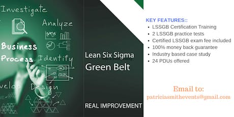 Lean Six Sigma Green Belt (LSSGB) Certification Training Course in Des Moines, IA tickets
