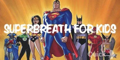 Superbreath for kids