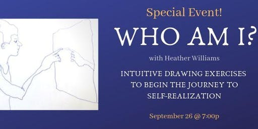 Special Event: WHO AM I? with Heather Williams