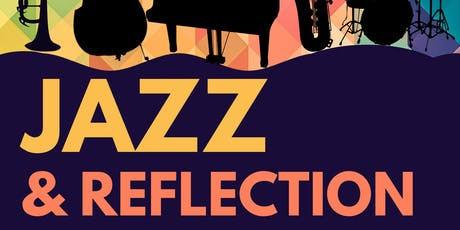Jazz and Reflection tickets